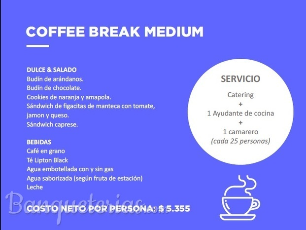 COFFEE BREAK MEDIUM, PROMOCION TEMPORADA INVIERNO